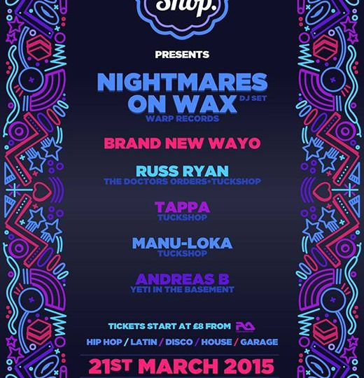 WIN | 2 Tickets to Tuckshop presents Nightmares on Wax | March 21