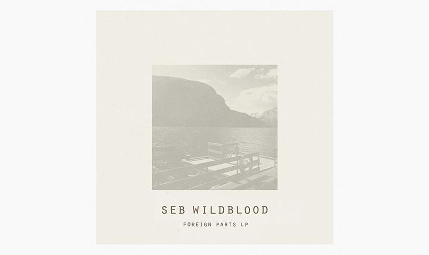 seb-wildblood-foriegn-parts-lp