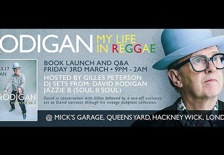 News | David Rodigan | 'My Life in Reggae' Autobiography
