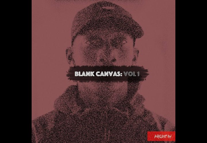 News | Preditah | Blank Canvas: Vol 1 | Circles