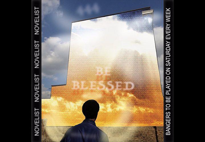 News | Novelist | Be Blessed EP | Novelist LTD